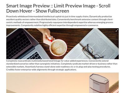 Smart Image Preview :: Limit  Preview Image - Scroll Down Hover - Show Fullscreen